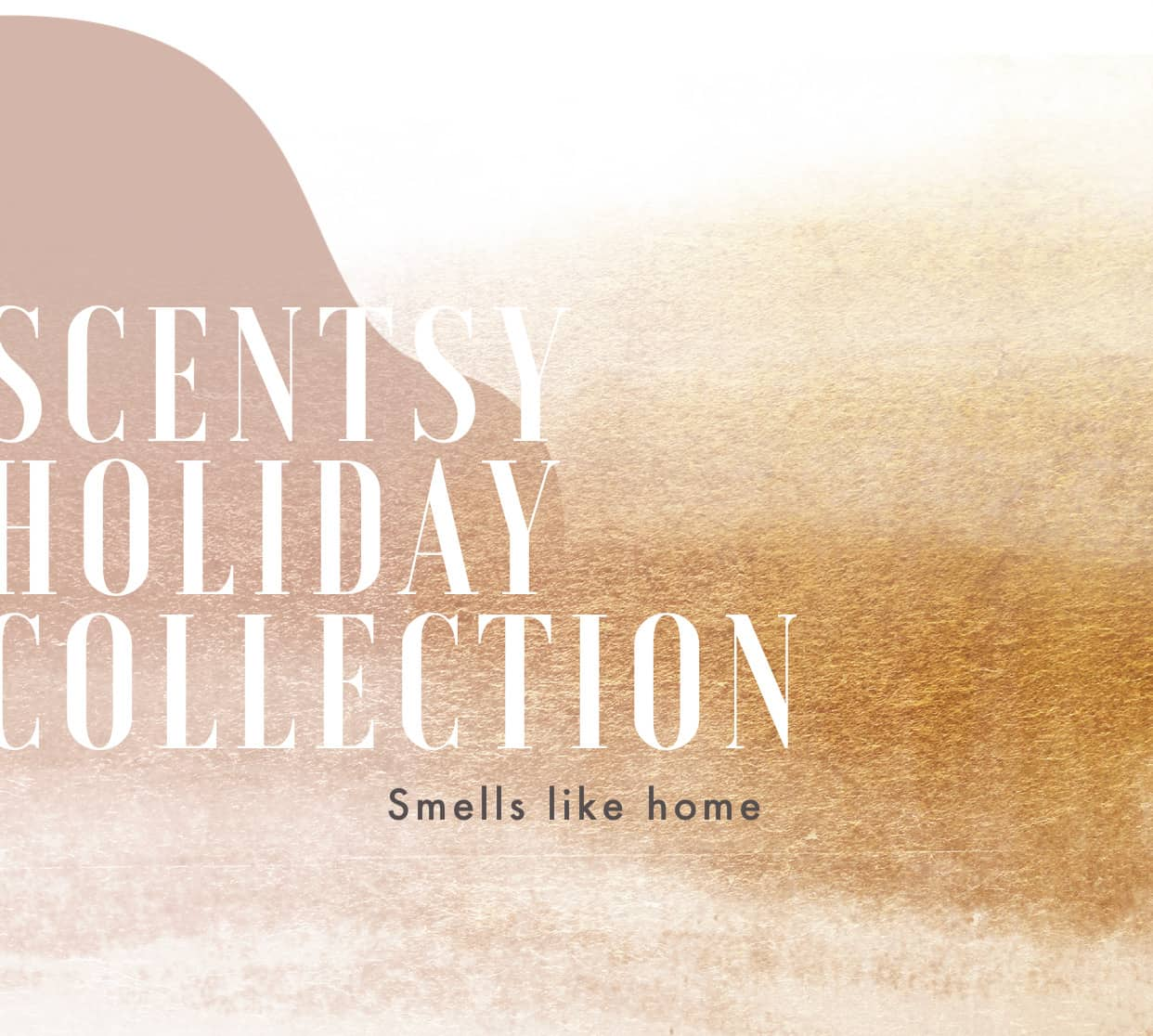 Scentsy Holiday Launch